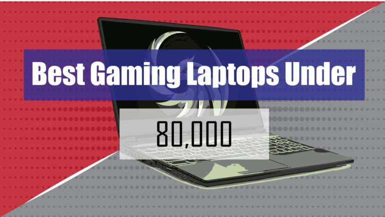 gaming laptops under 80000