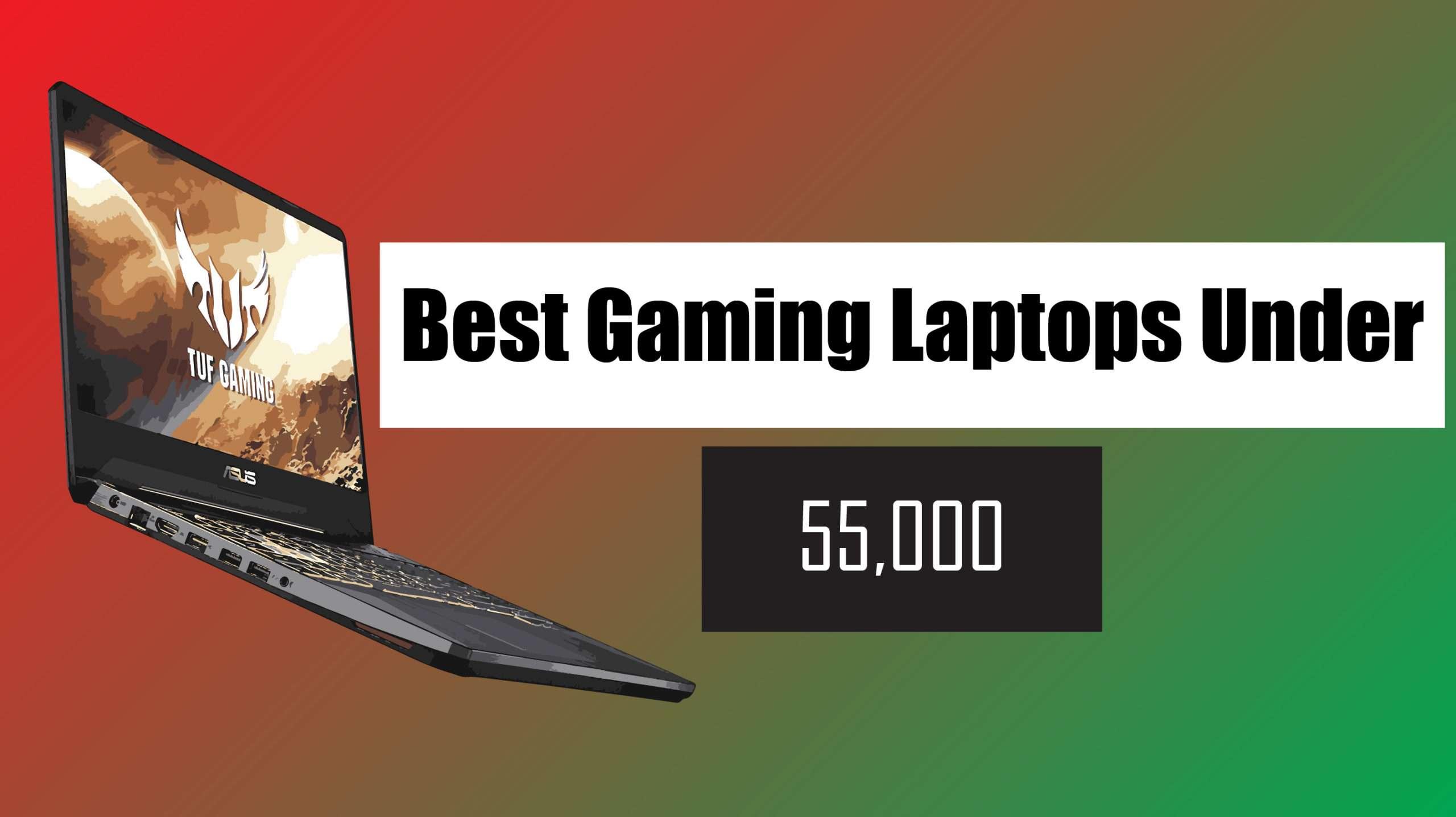 best gaming laptop under 55000